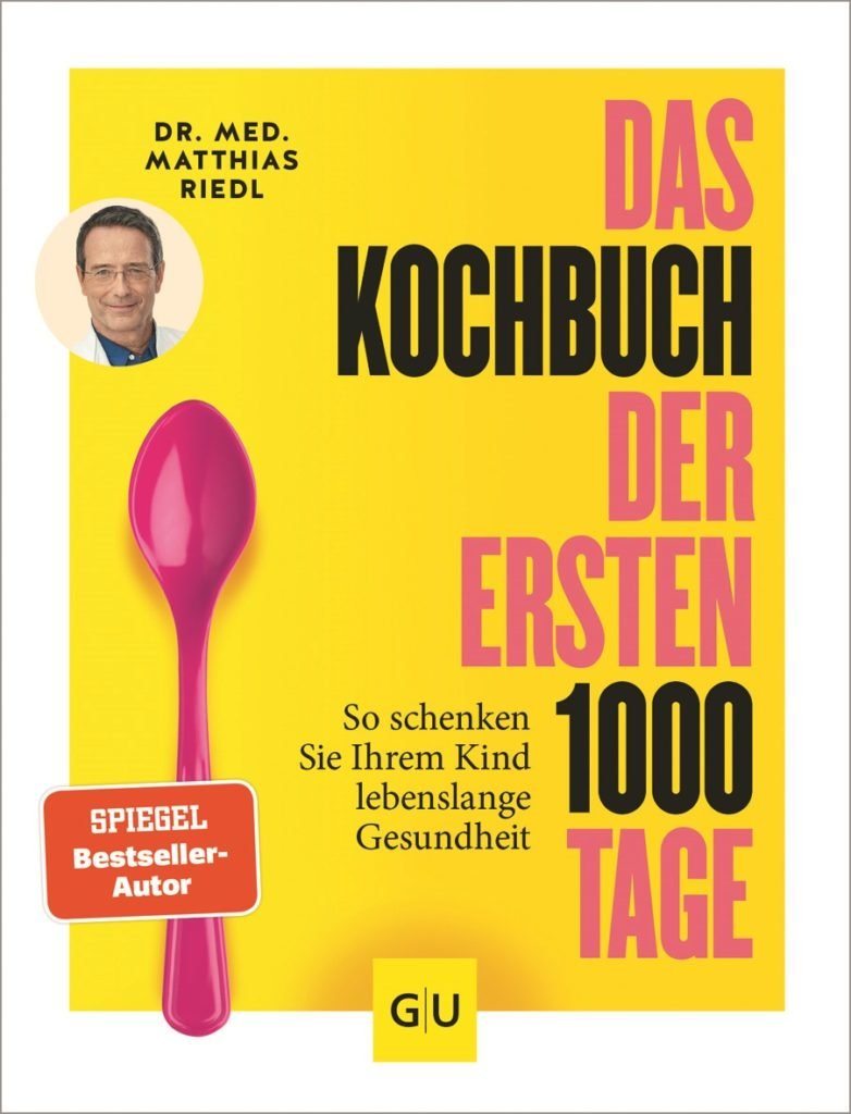 1000 Tage 782x1024 - Ernährungsmediziner Dr. Matthias Riedl: Es ist nie zu spät, Kinder an gesundes Essen zu gewöhnen - Wie können wir die Ernährung unserer Kinder von Anfang an auf einen richtigen, gesunden Weg bringen? Wir haben dazu einen Ernährungsexperten interviewt.