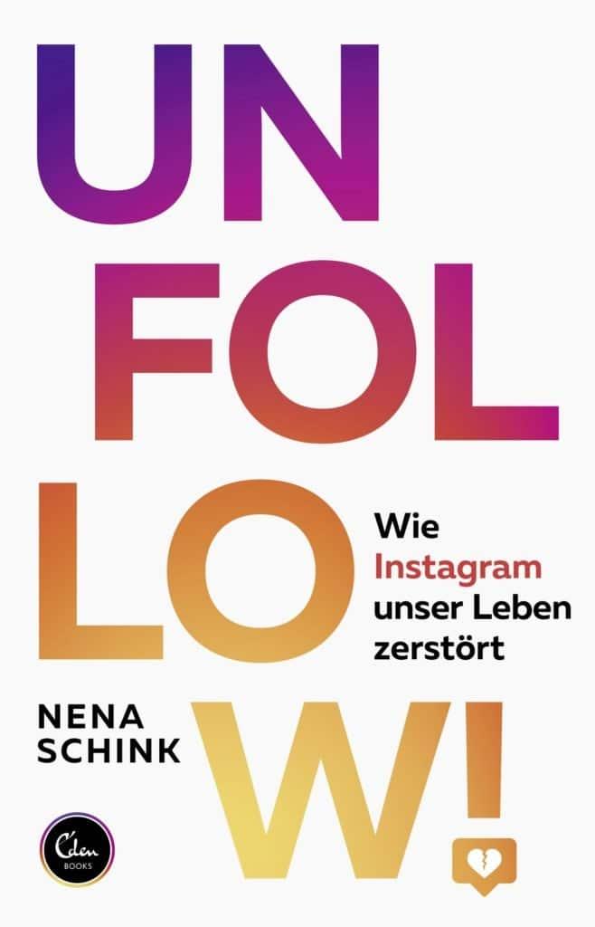 Nena Schink: Unfollow