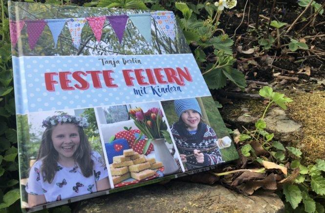 TanjaAufmacher 665x435 - Feiern macht einfach glücklich - auch mit Kindern! Und morgen ist Muttertag... - Heute gibt es viele tolle Ideen, um Kinder in Wald, Park oder Garten zu beschäftigen.